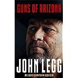 Guns of Arizona (Arizona Territory 6)