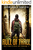 The Rule of Three (Extinction New Zealand Book 1)