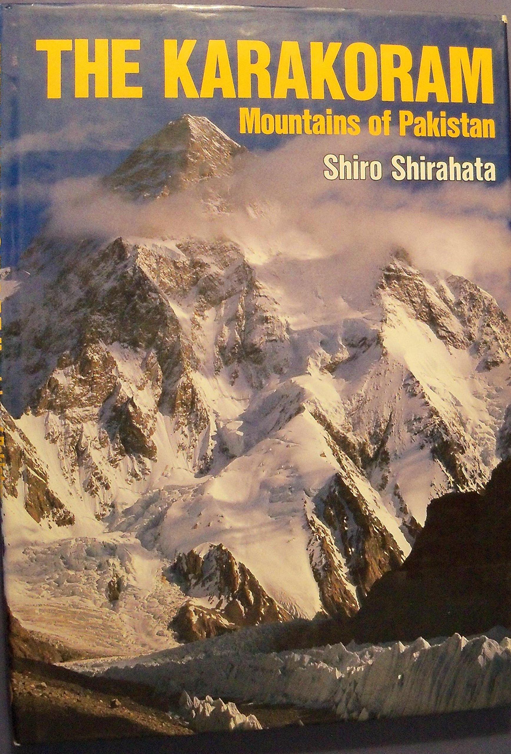 The Karakoram Mountains of Pakistan