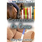 Correction on Course (Noble Dreams Book 2)