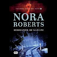 Hermanos de sangre (Trilogía Signo del Siete 1) (Spanish Edition)