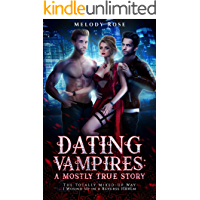 Dating Vampires (The Totally Mixed-Up Way I Wound Up In A Reverse Harem Book 1)