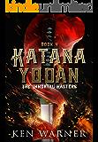 Katana Yodan: The Immortal Masters