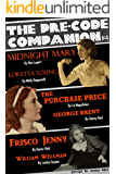 The Pre-Code Companion, Issue #4: Midnight Mary, The Purchase Price, & Frisco Jenny