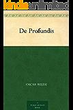 De Profundis (狱中记 ) (English Edition)