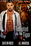 Tempted by the Tiger (Kinky Kritters Book 4)