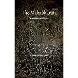 THE MAHABHARATA: A Modern Rendering