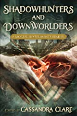 Shadowhunters and Downworlders: A Mortal Instruments Reader Paperback