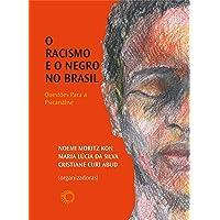O racismo e o negro no Brasil: Questões para a psicanálise
