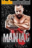 Maniac: A Bad Boy Biker Romance (Winter Cobras MC Book 1)