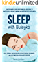 Sleep with Buteyko: Physician developed breathing re-education to reduce snoring and obstructive sleep apnea. Easy to apply and noticeable results within seven days. (English Edition)