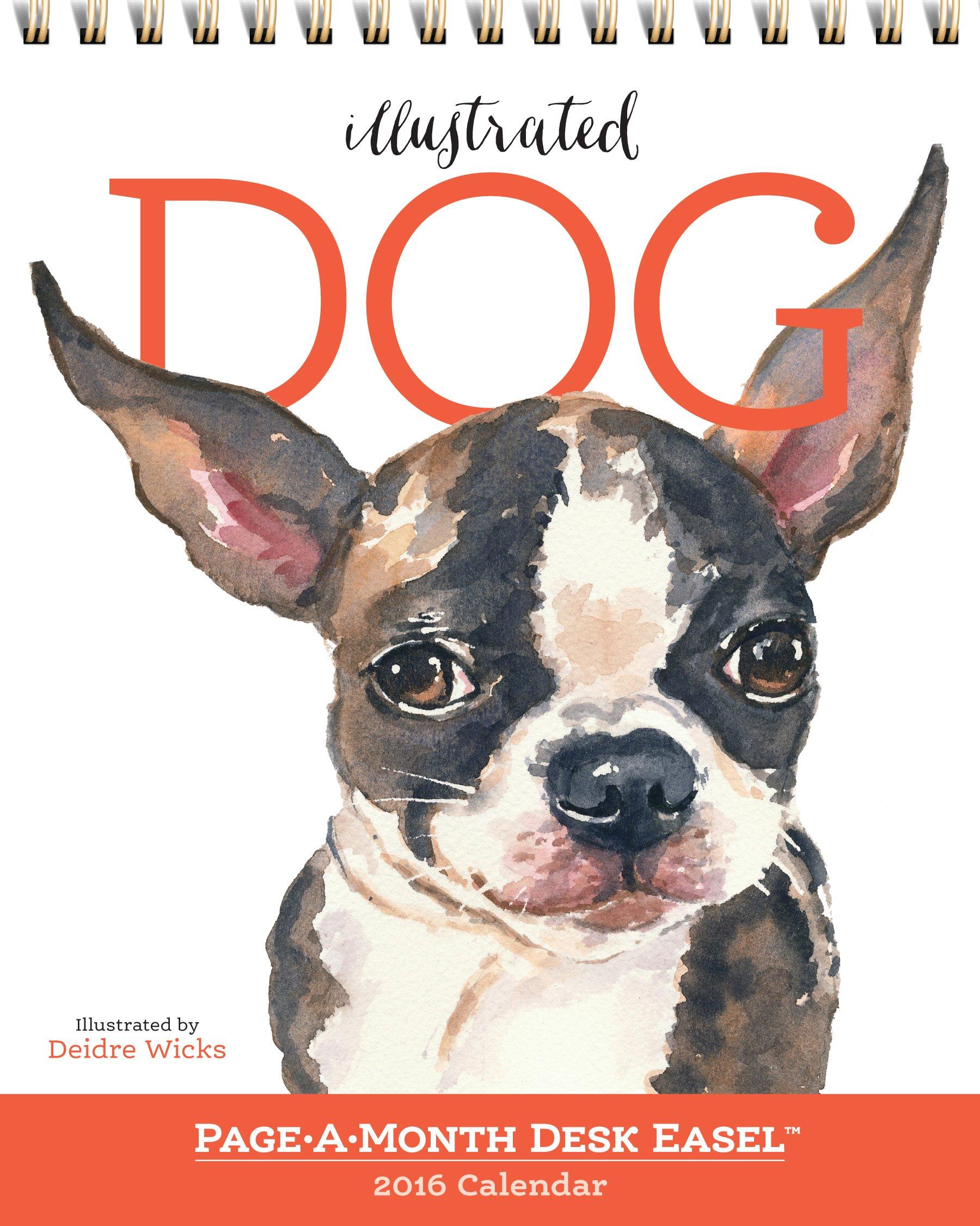 Download Illustrated Dog Page-A-Month Desk Easel Calendar 2016 pdf epub
