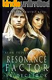 Resonance Factor: A Takamo Universe Novel (Aeon Project Book 4)