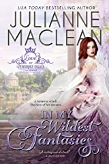 In My Wildest Fantasies (Love at Pembroke Palace Book 1) Kindle Edition