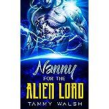 Nanny for the Alien Lord: A Scifi Alien Romance
