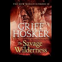The Savage Wilderness (New World Book 3) (English Edition)