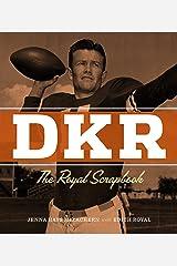 DKR: The Royal Scrapbook Hardcover