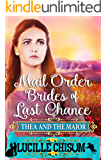 The Mail Order Brides of Last Chance: Thea and the Major