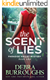 The Scent of Lies, Mystery with a Romantic Twist (Paradise Valley Mystery Series Book 1)