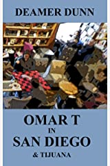 Omar T in San Diego and Tijuana Kindle Edition