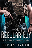 The Regular Guy: A Nathan McNamara Story (The Soul Summoner Book 6)