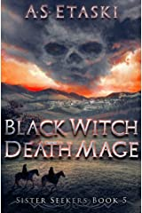 Black Witch, Death Mage (Sister Seekers Book 5) Kindle Edition