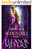 Regency Romance: The Skills of A Scoundrel (A Wardington Park Book): Madness in Mayfair:  Historical Romance