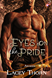Eyes on the Pride (Awakening Pride Book 8)