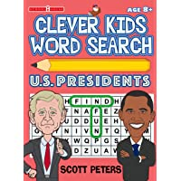 Clever Kids Word Search: United States Presidents (Play and Learn)