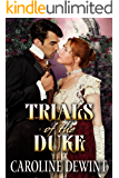 The trials of the Duke (Wychester Scandals Book 1)