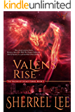 Valens Rise, Urban Fantasy, Book 2 (The Valens of Legacy)