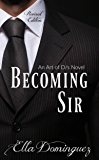 Becoming Sir (Revised Edition) (Art of D/s)