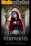 The Company of Werewolves (Mistress of Mayhem Book 3)