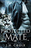 Protected Mate (Catamount Lion Shifters Book 1)