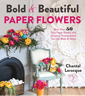 Exquisite Book Of Paper Flower Transformations Playing With Size