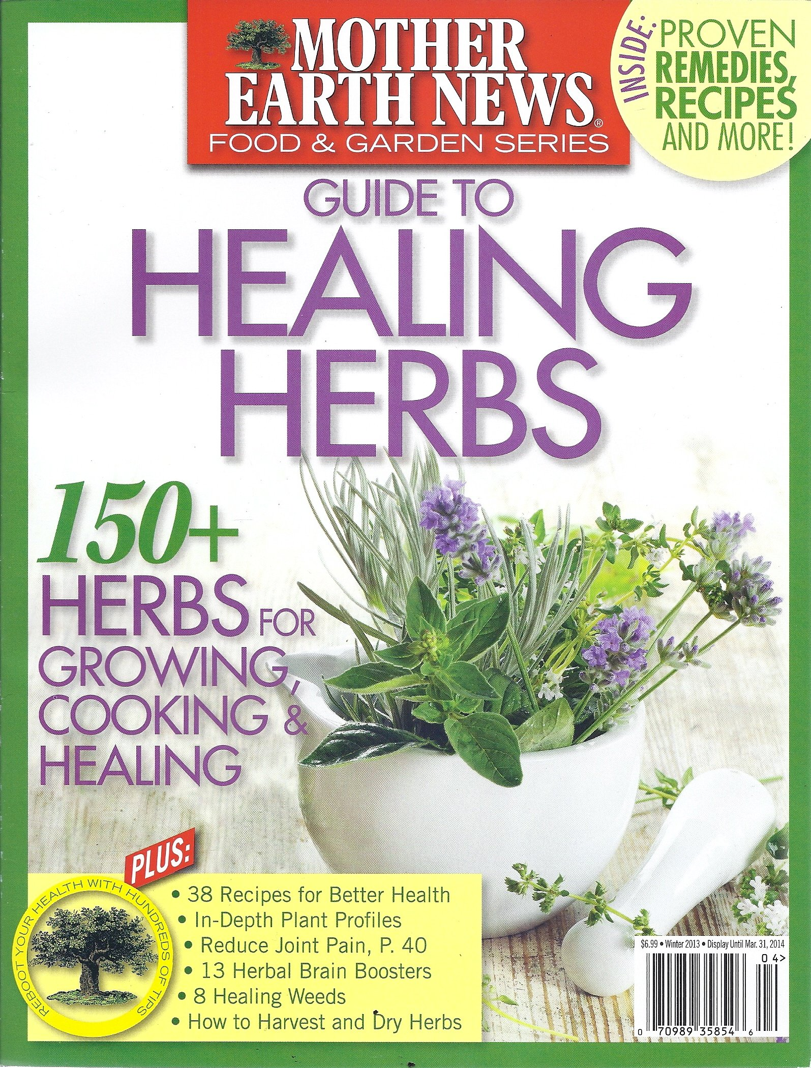 Mother Earth News Guide To Healing Herbs Winter 2013 Jessica Kellner Amazon Books