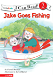 Jake Goes Fishing: Biblical Values (I Can Read! / The Jake Series) (English Edition)