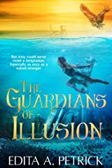 The Guardians of Illusion Kindle Edition