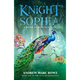 Knight of Sophia: A Book of Reflections (The Avatar Pentology 1)