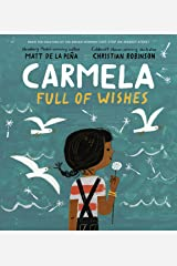 Carmela Full of Wishes Hardcover