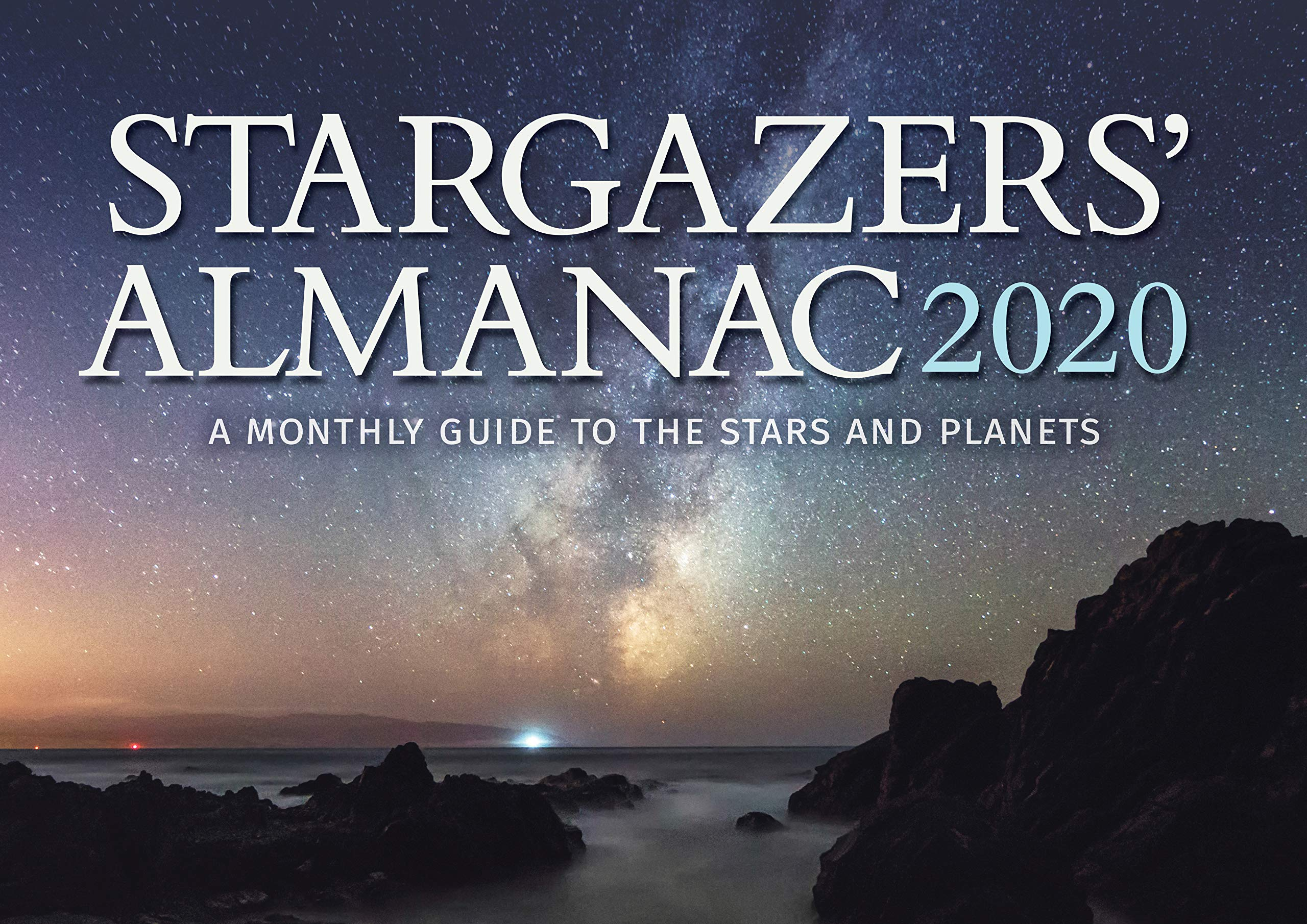 Starry Nights 2020: 16-Month Calendar - September 2020 Through December 2020 Stargazers' Almanac: A Monthly Guide to the Stars and Planets
