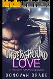 Underground Love: An Underground Fighter Romance Novella