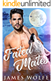 Fated Mates (Destined Mates Book 1)