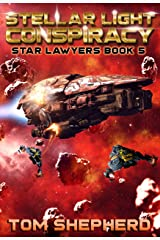Stellar Light Conspiracy (Star Lawyers Book 5) Kindle Edition