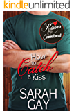 How to Catch a Kiss (Kisses & Commitment)