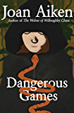 Dangerous Games (The Wolves Chronicles Book 5)