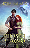Chosen of Azara (Tales of Tehovir Book 1)