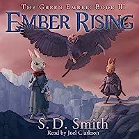 Ember Rising: The Green Ember, Book 3