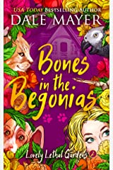 Bones in the Begonias (Lovely Lethal Gardens Book 2) Kindle Edition