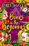 Bones in the Begonias (Lovely Lethal Gardens Book 2)